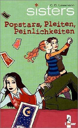 sisters - Popstars, Pleiten, Peinlichkeiten