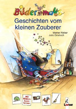 Bildermaus/Bilderdrache - Geschichten vom kleinen Zauberer/ Der kleine Zauberer lernt lesen