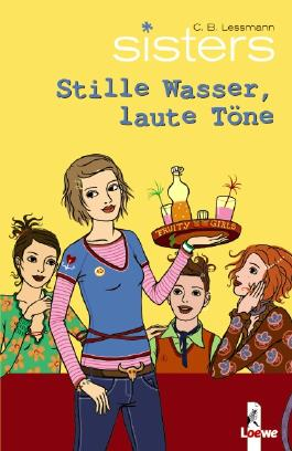 sisters - Stille Wasser, laute Töne