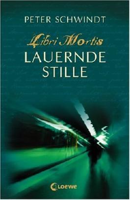 Libri Mortis - Lauernde Stille