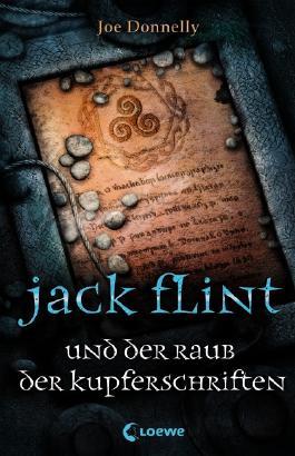 Jack Flint und der Raub der Kupferschriften