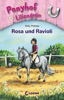 Ponyhof Liliengrün - Rosa und Ravioli