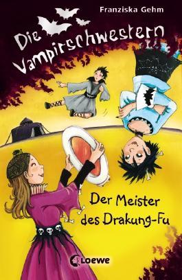 Die Vampirschwestern – Der Meister des Drakung-Fu