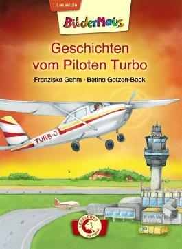 Bildermaus - Geschichten vom Piloten Turbo