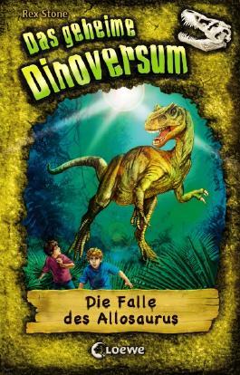 Das geheime Dinoversum - Die Falle des Allosaurus