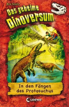 Das geheime Dinoversum - In den Fängen des Protosuchus