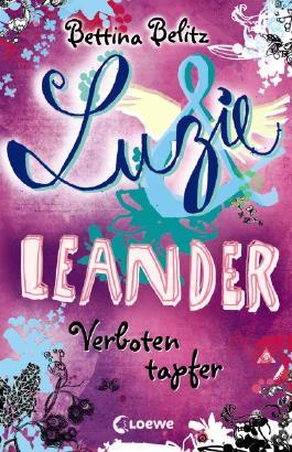 Luzie & Leander - Verboten tapfer
