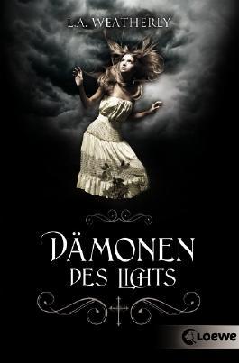 Resultado de imagen de Dämonen des Lichts  by L.A. Weatherly