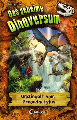 Das geheime Dinoversum - Umzingelt vom Preondactylus