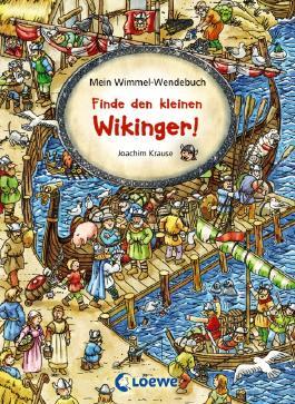 Mein Wimmel-Wendebuch - Finde den kleinen Wikinger!/Finde den kleinen Drachen!