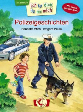 Ich für dich, du für mich - Polizeigeschichten