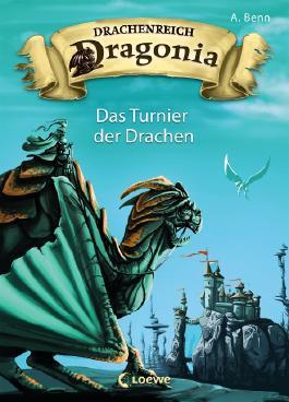 Drachenreich Dragonia - Das Turnier der Drachen