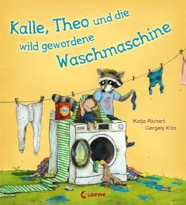 Kalle, Theo und die wild gewordene Waschmaschine