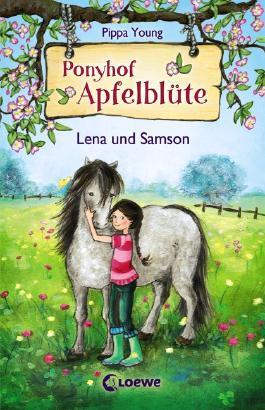 Ponyhof Apfelblüte – Lena und Samson