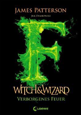 Witch & Wizard - Verborgenes Feuer