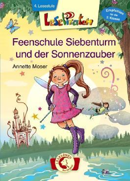 Feenschule Siebenturm und der Sonnenzauber