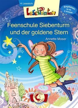 Lesepiraten – Feenschule Siebenturm und der goldene Stern