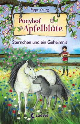 Ponyhof Apfelblüte – Sternchen und ein Geheimnis