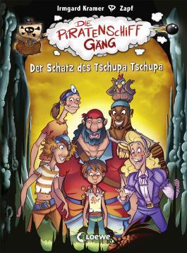 Die Piratenschiffgäng - Der Schatz des Tschupa Tschupa