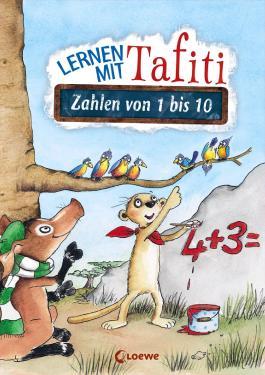 Lernen mit Tafiti – Zahlen von 1 bis 10