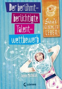 Susis geniales Leben - Der berühmt-berüchtigte Talentwettbewerb