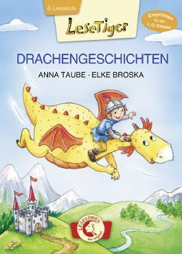 Lesetiger - Drachengeschichten: Großbuchstabenausgabe