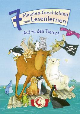 7-Minuten-Geschichten zum Lesenlernen - Auf zu den Tieren!