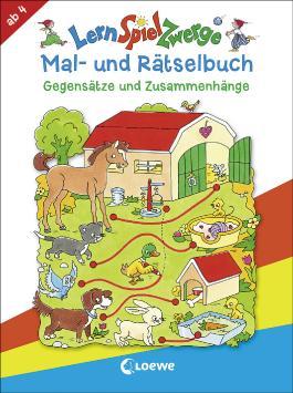 LernSpielZwerge Mal- und Rätselbuch - Gegensätze und Zusammenhänge