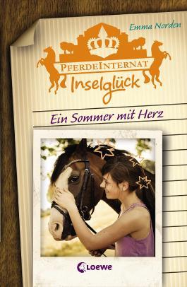 Pferdeinternat Inselglück - Ein Sommer mit Herz