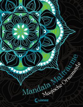 Mandala-Malträume: Magische Ornamente