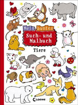 Mein buntes Such- und Malbuch: Tiere