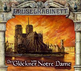 Gruselkabinett 28.-29. Der Glöckner von Notre Dame