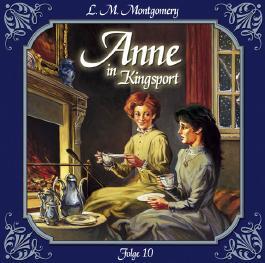 Anne - Folge 10. Anne in Kingsport. Erste Erfolge als Schriftstellerin