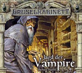 Gruselkabinett 32.-33. Jagd der Vampire