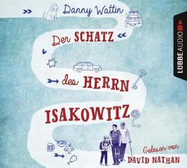 Der Schatz des Herrn Isakowitz, 6 Audio-CDs