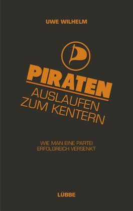 Piraten - Auslaufen zum Kentern!