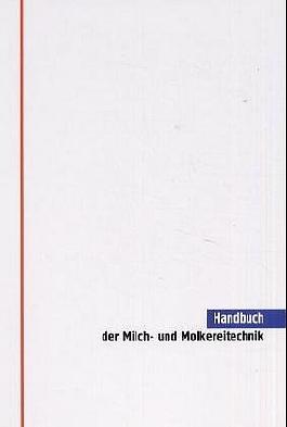 Handbuch der Milch- und Molkereitechnik