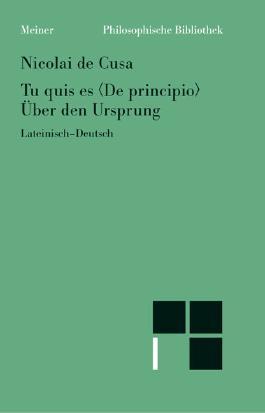 Über den Ursprung /Tu quis es Δe principio
