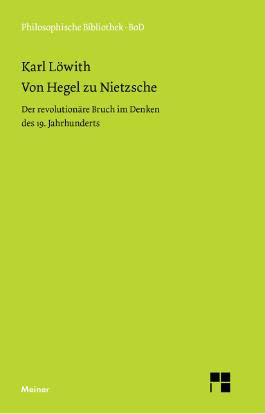 Von Hegel zu Nietzsche