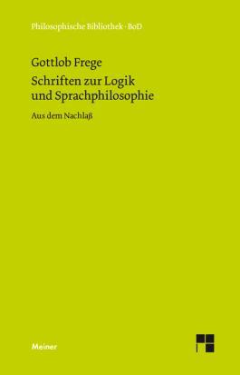 Schriften zur Logik und Sprachphilosophie