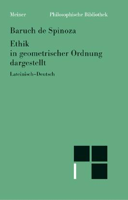 Sämtliche Werke / Ethik in geometrischer Ordnung dargestellt