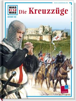Was ist was, Band 060: Die Kreuzzüge
