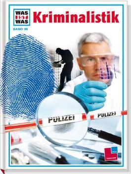 Was ist was, Band 098: Kriminalistik