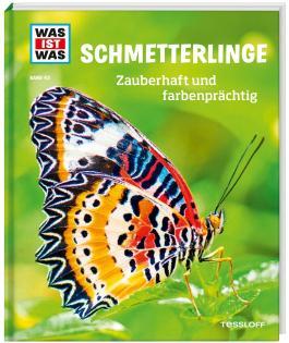 WAS IST WAS Band 43 Schmetterlinge. Zauberhaft und farbenprächtig
