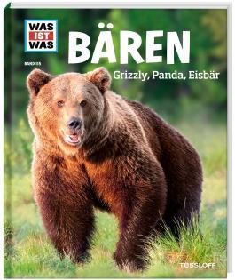 WAS IST WAS Band 115 Bären. Grizzly, Panda, Eisbär