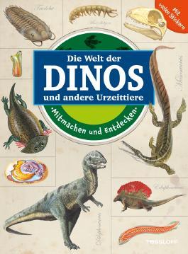 Mitmachen und Entdecken: Dinos und andere Urzeittiere