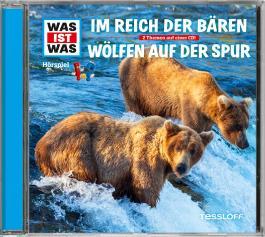 WAS IST WAS Hörspiel-CD: Im Reich der Bären/ Wölfen auf der Spur