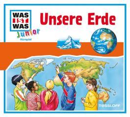 WAS IST WAS Junior Hörspiel-CD: Unsere Erde