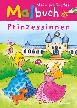 Mein schönstes Malbuch Prinzessinnen