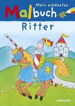 Mein schönstes Malbuch Ritter